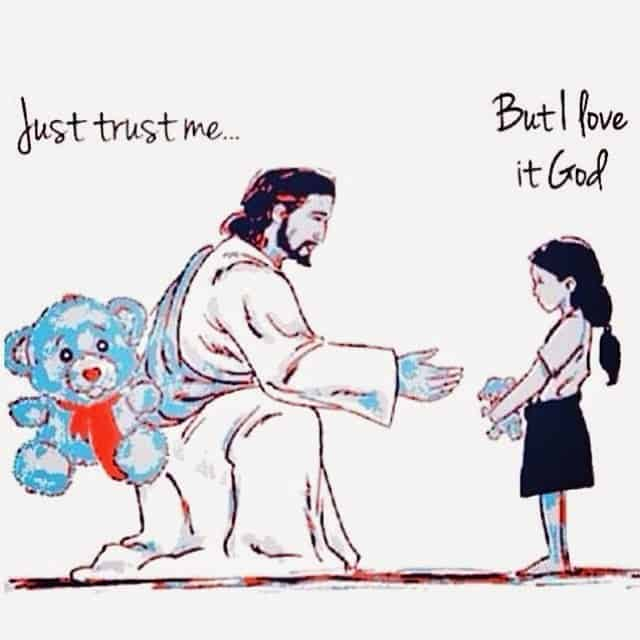 Just trust me - Jesus Teddy Bear