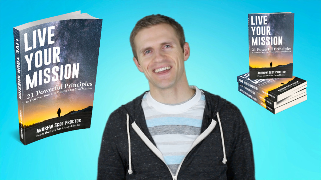 Live Your Mission is the first book in the Live My Gospel book series