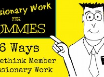 6 Ways to Rethink Member Missionary Work